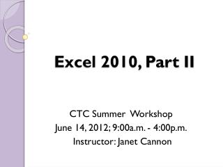 Excel 2010, Part II
