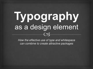 Typography as a design element