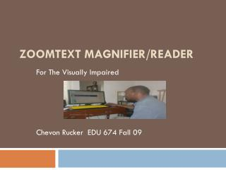 ZoomText Magnifier/Reader