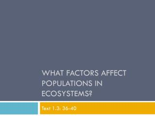 What Factors Affect Populations in Ecosystems?