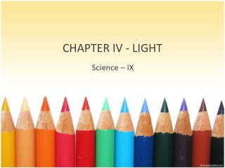 CHAPTER  IV - LIGHT
