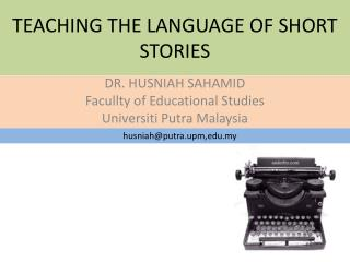 TEACHING THE LANGUAGE OF SHORT STORIES
