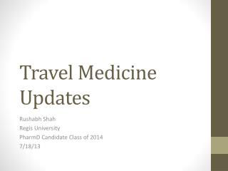 Travel Medicine Updates