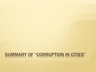 "Summary of ""Corruption in Cities"""