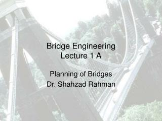 Bridge Engineering  Lecture 1 A