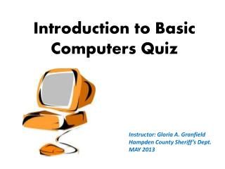 Introduction to Basic Computers Quiz
