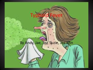 Typhoid Fever