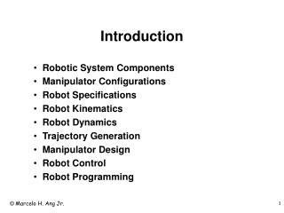 Introduction Robotic System Components Manipulator Configurations