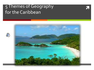 5 Themes of Geography  for the Caribbean