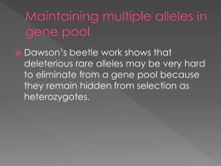 Maintaining multiple alleles in gene pool