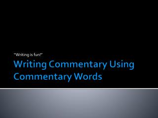 Writing Commentary Using Commentary Words
