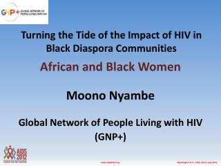 Turning the Tide of the Impact of HIV in Black Diaspora Communities