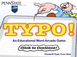 An Educational Word Arcade Gam e