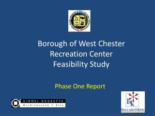 Borough of West Chester Recreation Center Feasibility Study