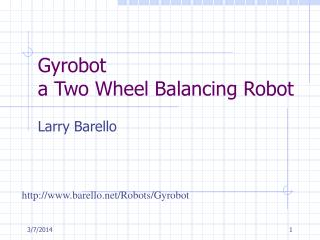 Gyrobot a Two Wheel Balancing Robot