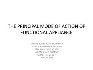THE PRINCIPAL MODE OF ACTION OF FUNCTIONAL APPLIANCE
