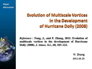 Evolution of Multiscale  Vortices  in the  Development   of Hurricane  Dolly (2008)