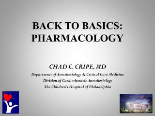 BACK TO BASICS: PHARMACOLOGY