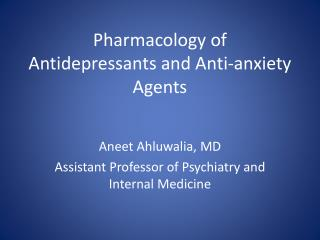 Pharmacology of Antidepressants and Anti-anxiety Agents