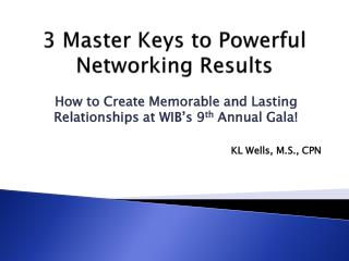 3 Master Keys to Powerful Networking Results