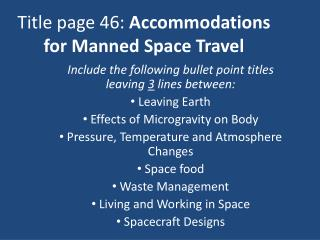 Title page 46:  Accommodations for Manned Space Travel