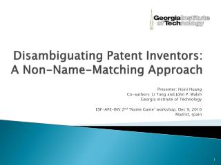 Disambiguating Patent Inventors:  A  Non-Name-Matching  Approach