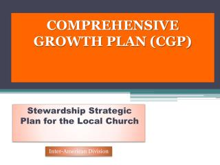 COMPREHENSIVE GROWTH PLAN (CGP)