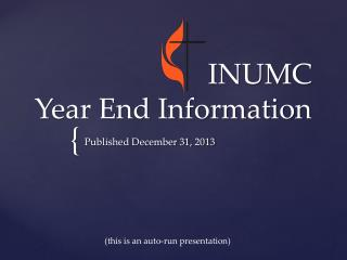 INUMC  Year End Information