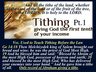 Vss. Used to Teach Tithing Before the Law