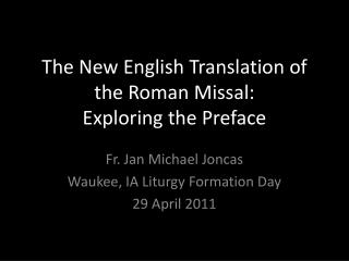 The New English Translation of the Roman Missal: Exploring the Preface