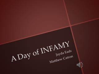 A Day of INFAMY