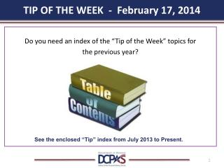 TIP OF THE WEEK  -  February 17, 2014