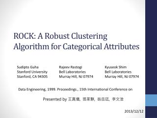 ROCK: A Robust Clustering Algorithm for Categorical Attributes