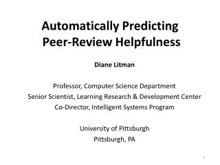 Automatically Predicting  P eer-Review  H elpfulness
