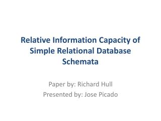 Relative Information Capacity of Simple Relational Database Schemata