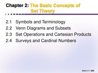 Chapter 2:  The Basic Concepts of 			    Set Theory