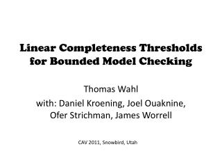 Linear Completeness Thresholds for Bounded Model Checking