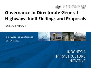 Governance in Directorate General  Highways:  IndII  Findings and Proposals