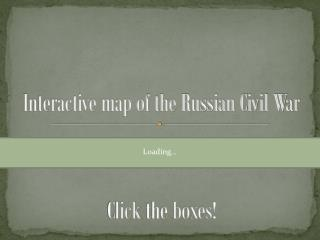 Interactive map of the Russian Civil War