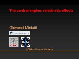 The central engine: relativistic effects