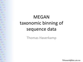 MEGAN taxonomic binning of sequence data
