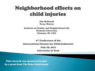 Neighborhood effects on child injuries