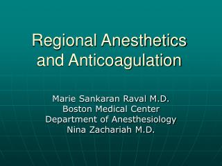 Regional Anesthetics and Anticoagulation