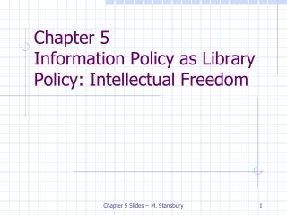 Chapter 5 Information Policy as Library Policy: Intellectual Freedom