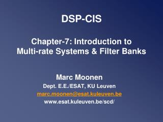DSP- CIS Chapter-7:  Introduction to  Multi-rate Systems & Filter Banks