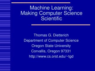 Machine Learning:  Making Computer Science Scientific