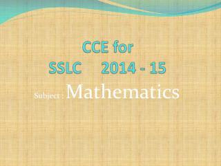 CCE for SSLC     2014 - 15