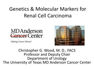 Genetics & Molecular Markers for Renal Cell Carcinoma