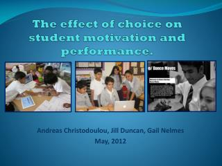 The  effect  of  choice on  student motivation and performance.