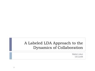 A Labeled LDA Approach to the Dynamics of Collaboration